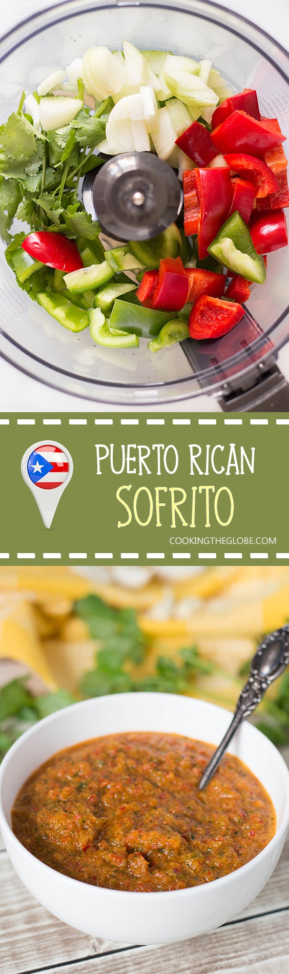If you have never tried Puerto Rican Sofrito, you don't know what you are missing. This combination of peppers, cilantro, garlic, and onion can be used as a base in many Caribbean dishes! | cookingtheglobe.com