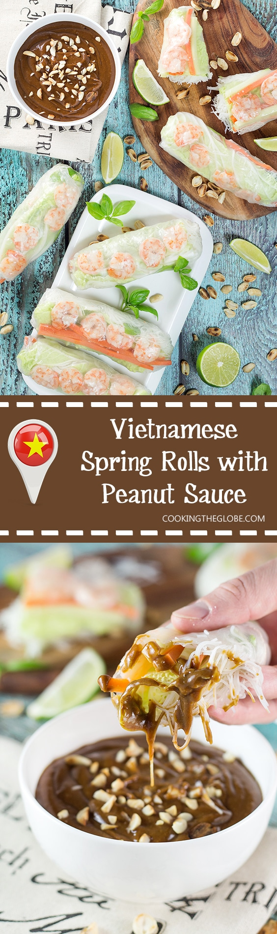 These fresh Vietnamese Spring Rolls (Goi Cuon) are stuffed with pork, shrimp, veggies, and rolled with rice paper. Served with crazy delicious peanut sauce, they make a perfect appetizer or snack! | cookingtheglobe.com