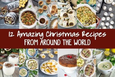 12 Amazing Christmas Recipes From Around The World for your holiday table. Everything from drinks and desserts to main dishes! #Christmas | cookingtheglobe.com