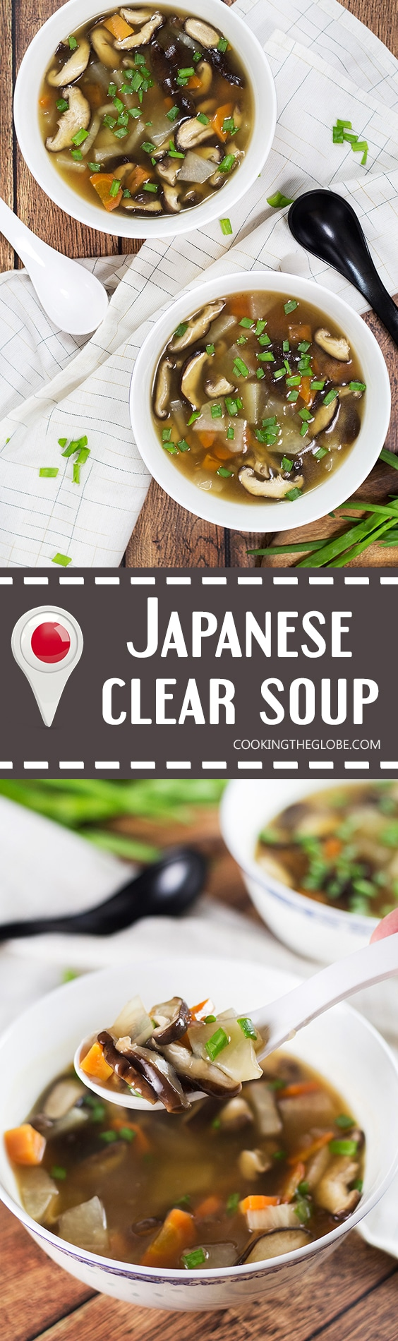 This Japanese Clear Soup uses a flavorful dashi stock as a base and also features shiitake mushrooms and a bunch of veggies! A perfect appetizer or a light lunch! | cookingtheglobe.com