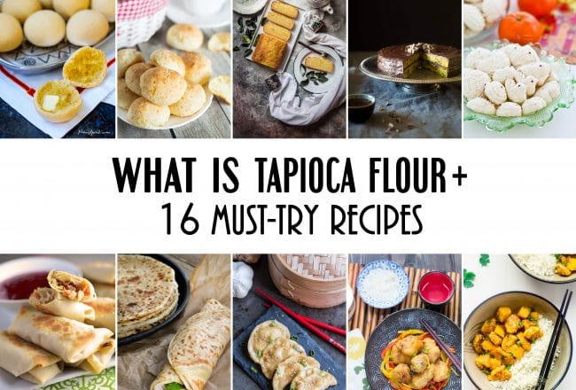 16 Must-Try Tapioca Flour Recipes that will make you appreciate this gluten-free, grain-free, and paleo-friendly product coming from South America! #glutenfree | cookingtheglobe.com