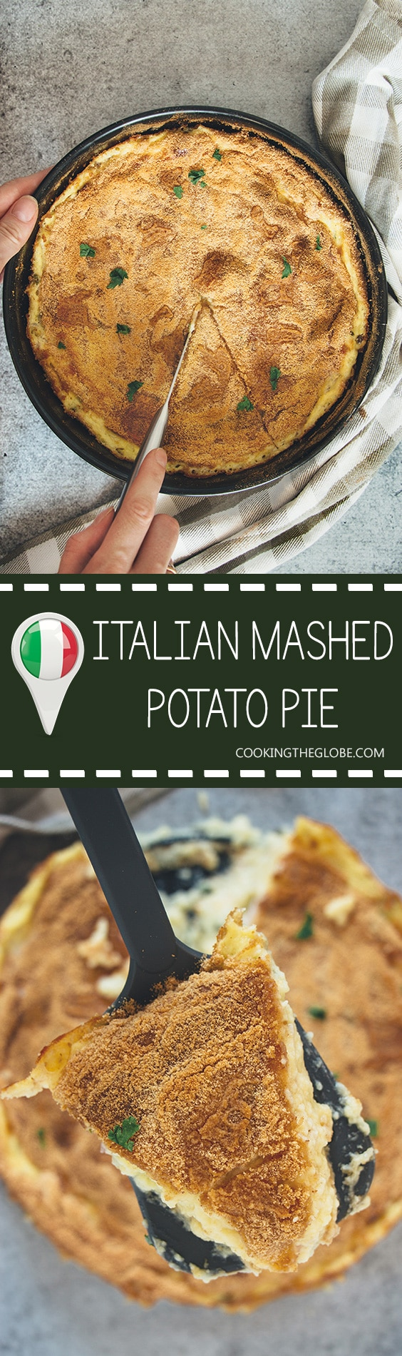 This Italian mashed potato pie is creamy, comforting, and crazy delicious. Featuring three types of cheese and two types of meat, it makes a great side or even a main dish! | cookingtheglobe.com